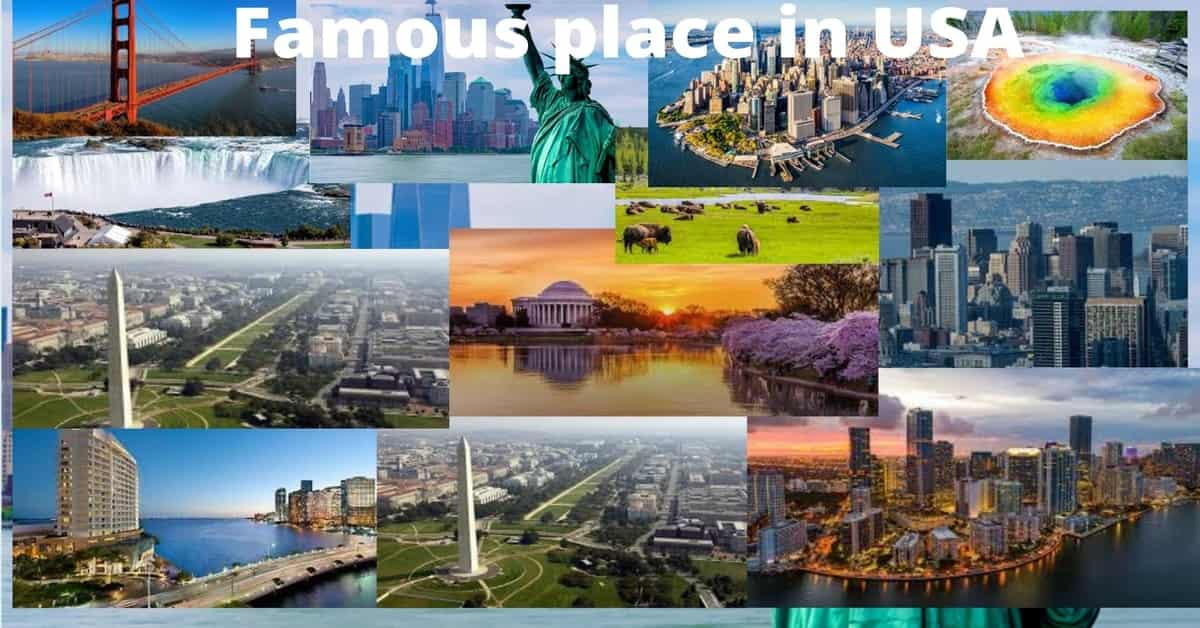 very famous place in usa